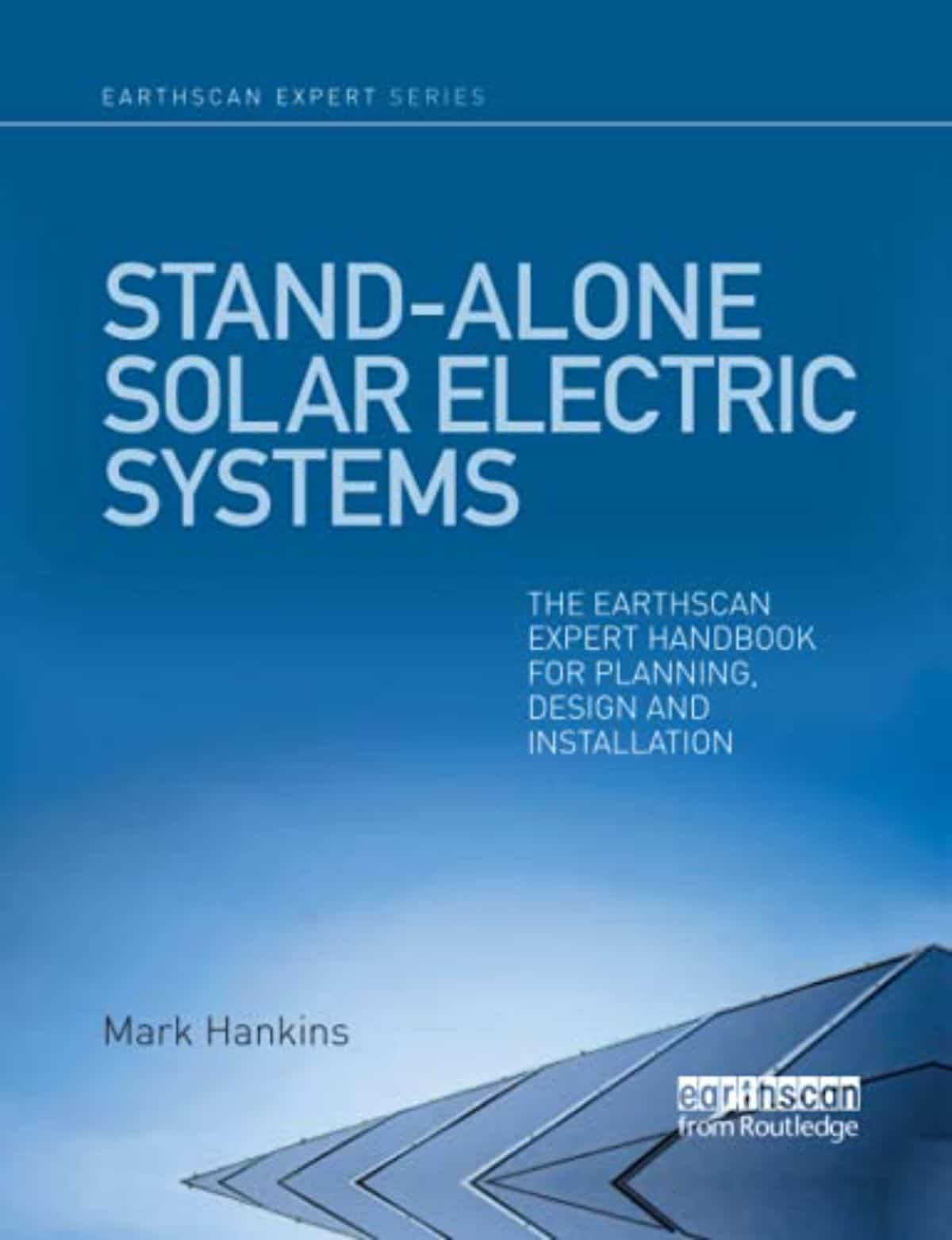 Stand Alone Solar Electric Systems Handbook